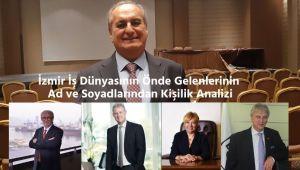 İsim Analizi Uzmanından İzmir İş Dünyası Liderlerinin Kişilik Analizi