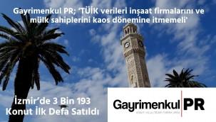 İzmir'de 3 Bin 193 Konut İlk Defa Satıldı