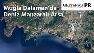 Muğla Dalaman'da Deniz Manzaralı Arsa
