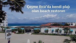 Çeşme Ilıca'da kendi plajı olan beach restoran